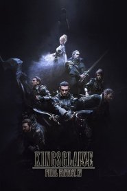 Kingsglaive – Final Fantasy XV (2016)