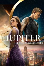 Jupiter – Le destin de l'univers (2015)