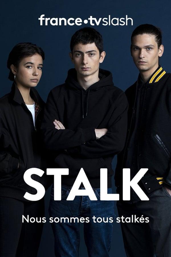 Stalk Saison 1