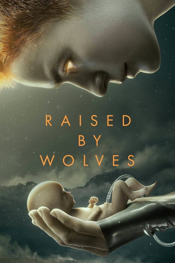 Raised By Wolves Saison 1 VF