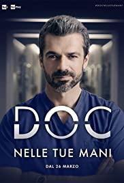 DOC – Nelle tue mani saison 1