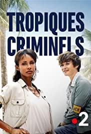 Tropiques criminels Saison 2