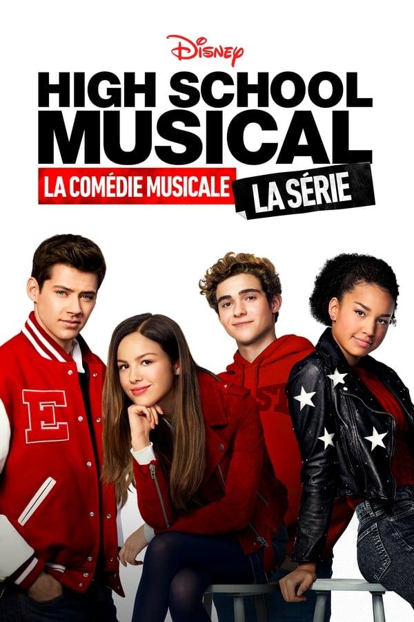 HIGH SCHOOL MUSICAL THE MUSICAL – THE SERIES Saison 1