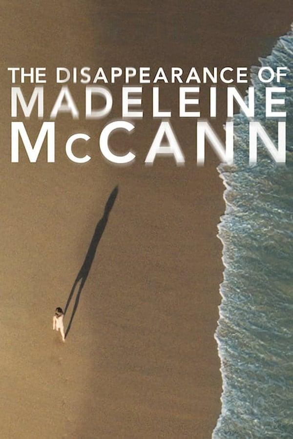La disparition de Maddie McCann Saison 1
