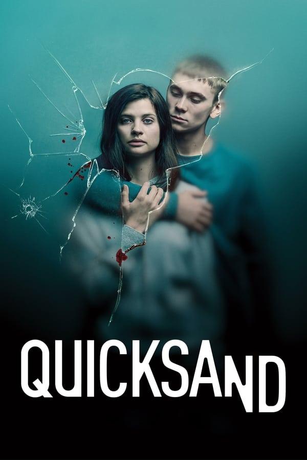 Quicksand – Rien de plus grand Saison 1