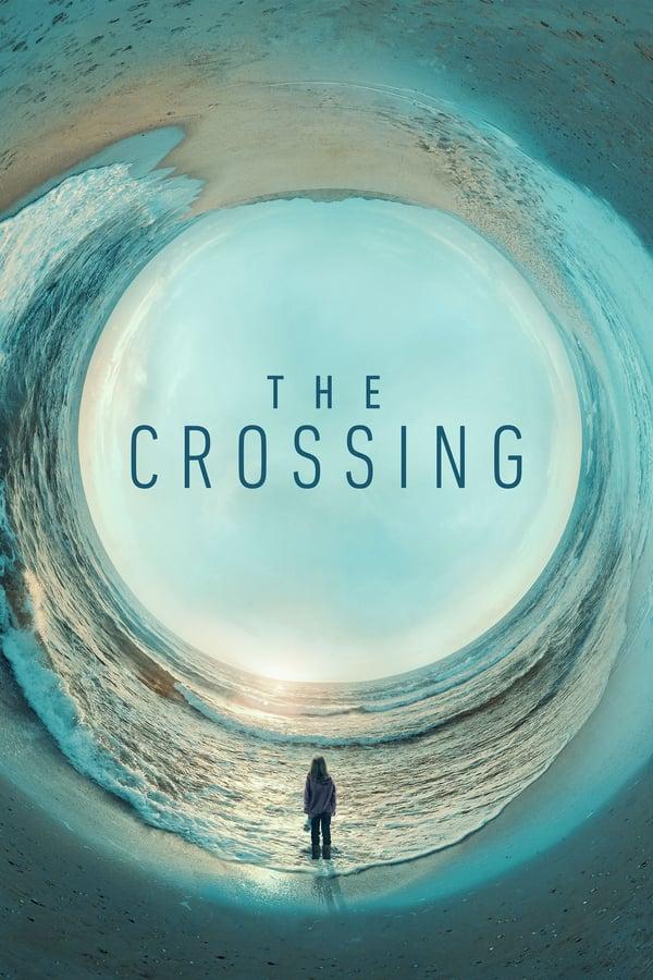 The Crossing Saison 1