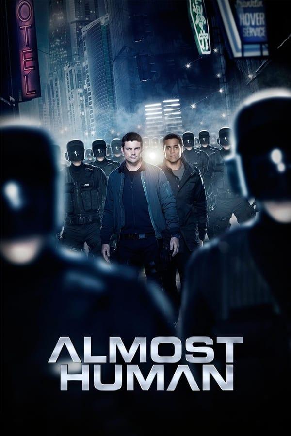 Almost Human Saison 1