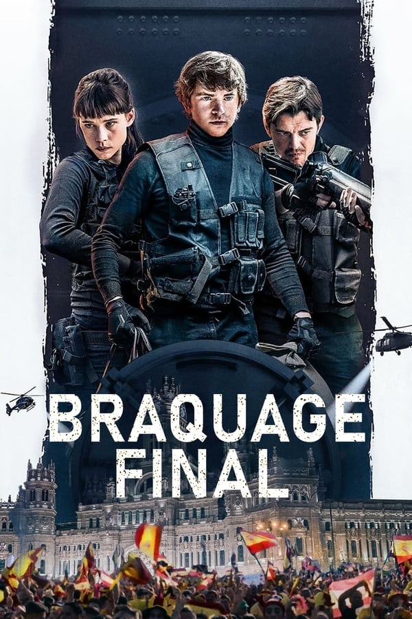 Braquage final (2021)