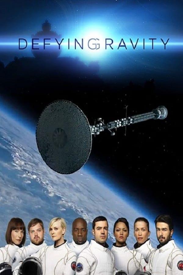 Defying Gravity Saison 1