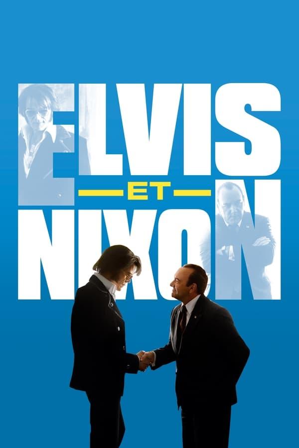 Elvis et Nixon (2016)