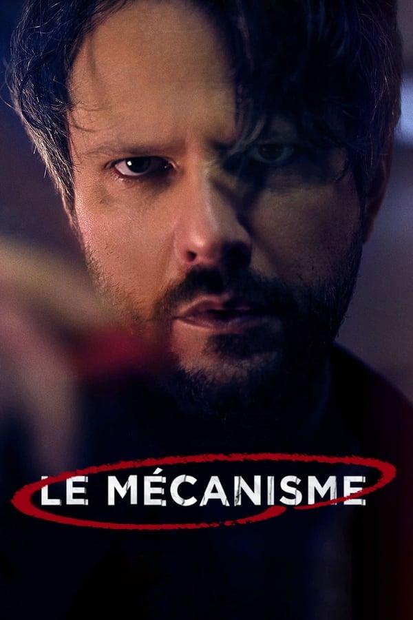 The Mechanism Saison 1