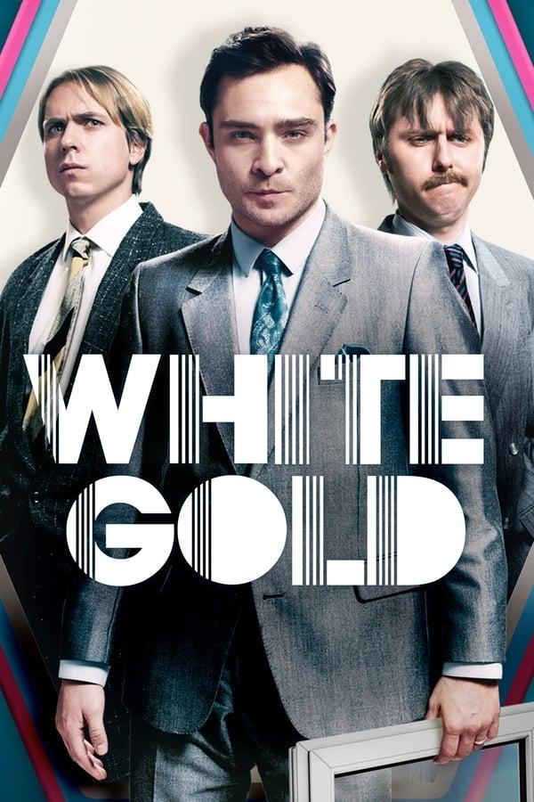 White Gold Saison 1