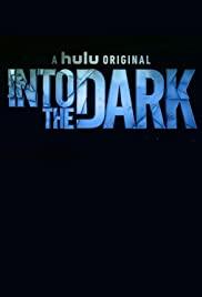 Into the Dark  Saison 2 VF